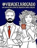 Vida del abogado: Un sarcástico libro de colorear para adultos: Un libro antiestrés para abogados y estudiantes de Derech